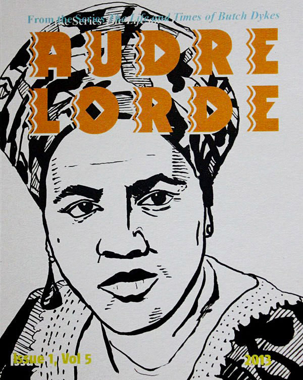 Black and white image of Audre Lorde, with her name in bold, orange block text at the top of the zine's cover.