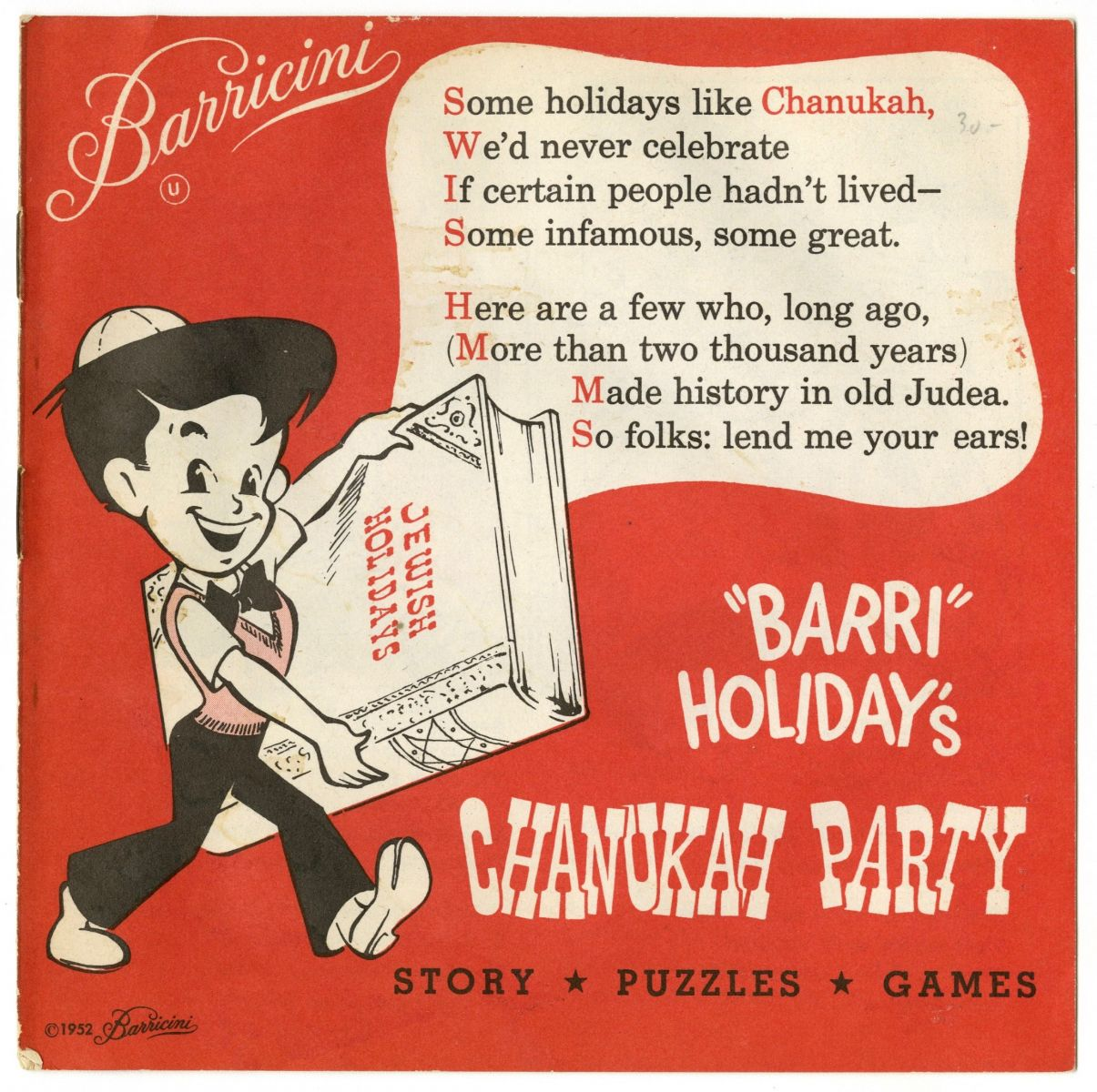 "Red cover of a small saddle-stitched booklet. Barricini's logo is in white script in the upper left corner, followed by the kosher symbol (""U"" in a circle). A cartoon illustration of a child wearing a yarmulke and holding an oversized book titled, ""Jewish Holidays."" A speech bubble coming off of the book replicates the beginning of the Hanukkah story."