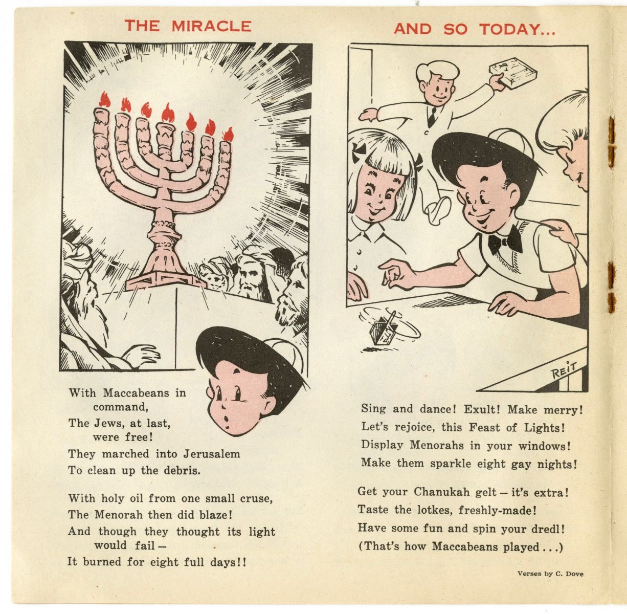 "On the left side of the page is ""The Miracle,"" depicting in words and illustrations the Maccabeans' menorah burning for 8 days. The right side of the page reads ""And so today..."" and features three children celebrating Hanukkah by spinning a dreidel."