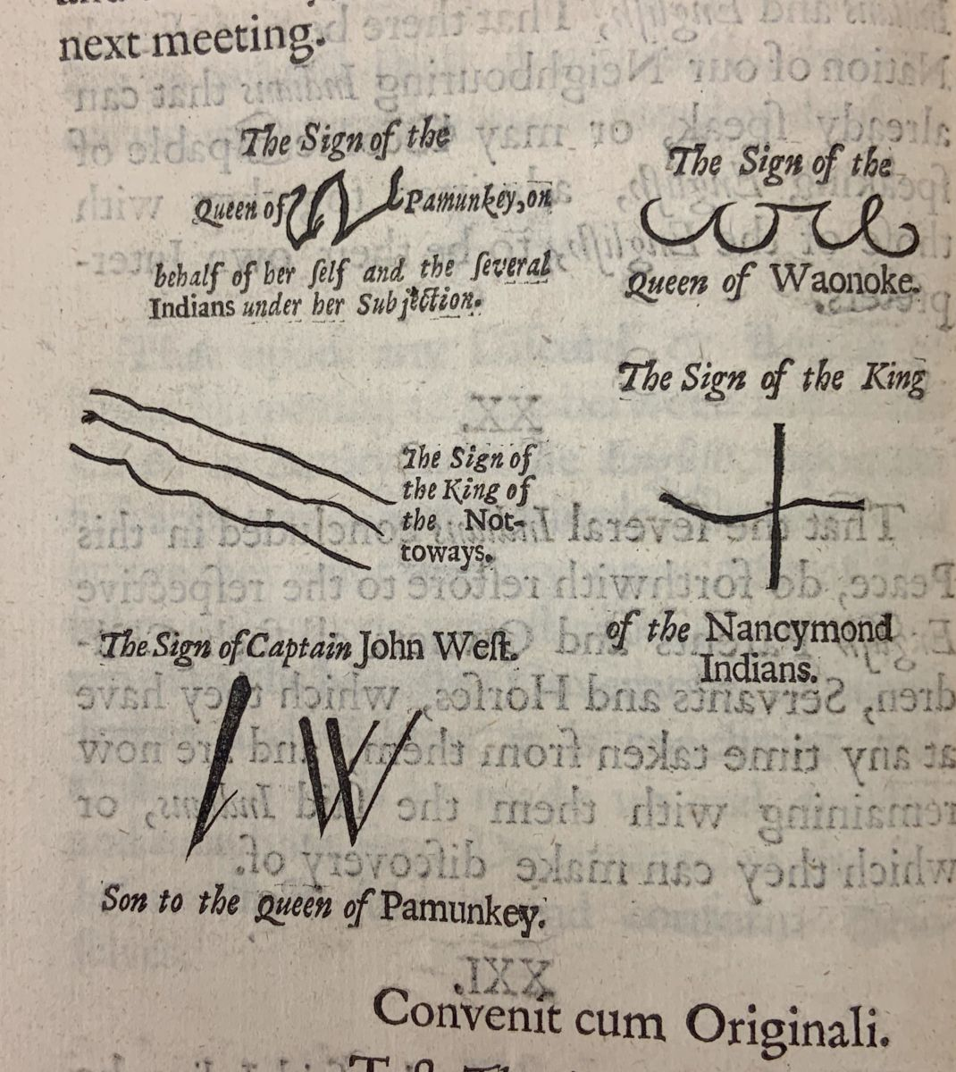 Includes the aforementioned signatures from the previous photo, plus the sign of the Queen of Waonoke (an elongated curlicue pattern), Sign of the King of the Nancymond Indiands (a cross), and the sign of John West, son of the Queen of Pamunkey (a vertical slash and a 'W' shape).