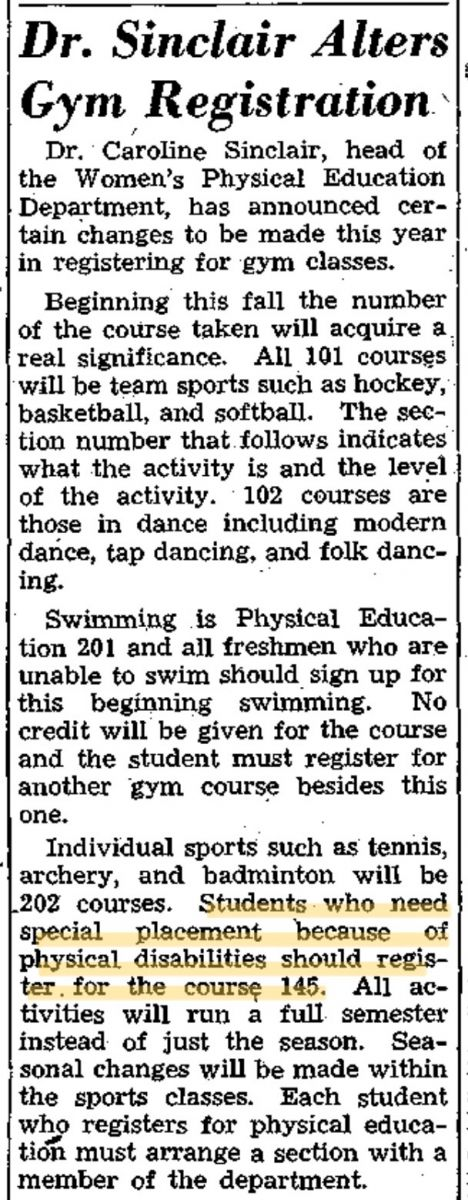 "Digitized article, titled ""Dr. Sinclair alters gym registration,"" from the September 19, 1945 issue of The Flat Hat. This quote is highlighted: ""Students who need special placement because of physical disabilities should register for the course 145."""