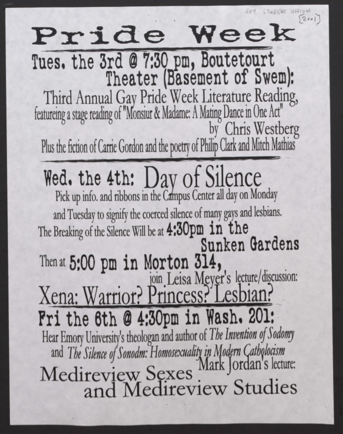 Typed white flyer announces events occurring during W&M's annual Pride Week, 2001, including a Day of Silence for those coerced into silence due to LGBTQ discrimination, and a discussion on Xena: Warrior Princess.