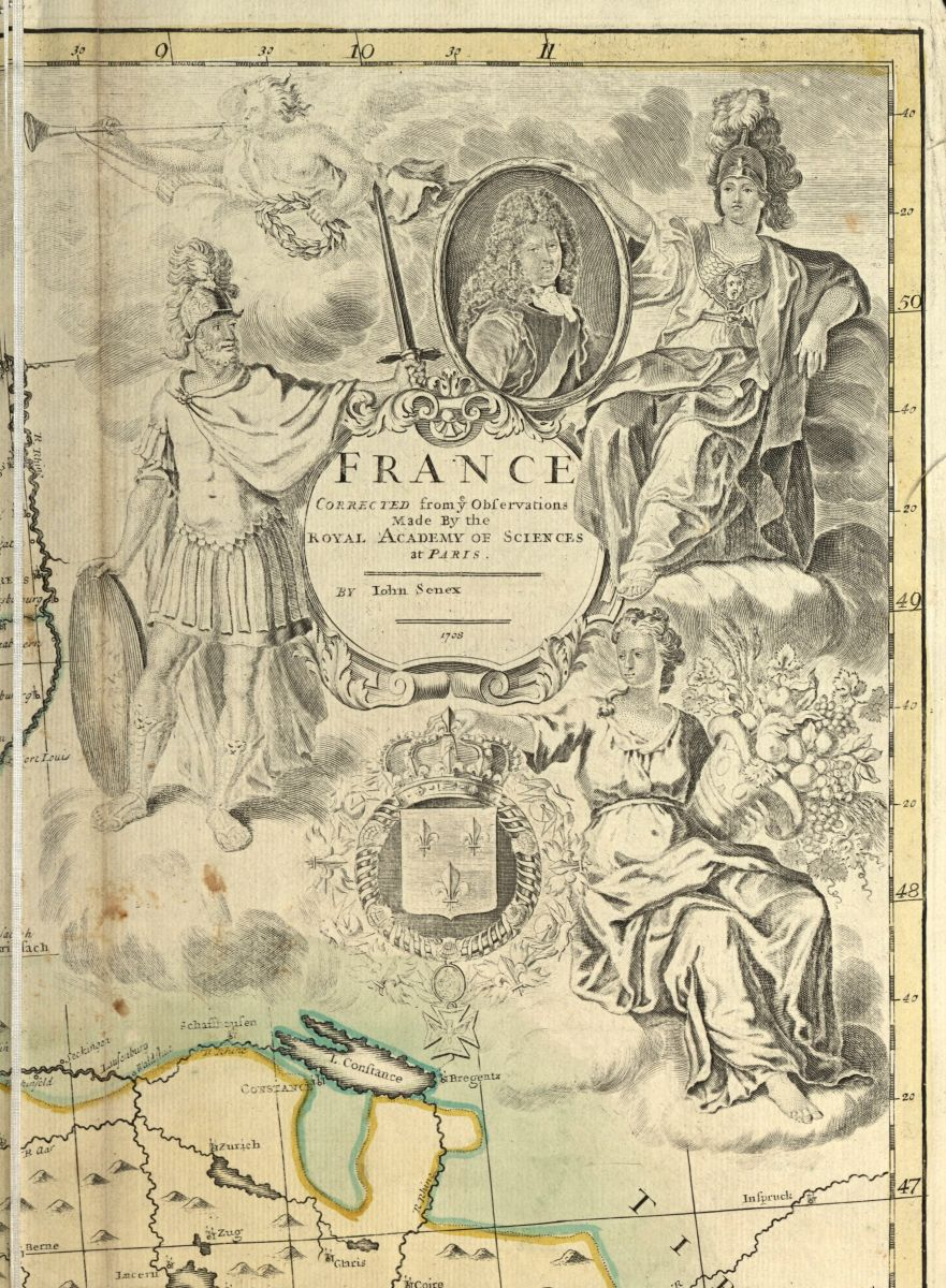 "Title page for map of ""France, Corrected from ye Observations Made By the Royal Academy of Sciences at Paris"" by John Senex, 1708. The map features etching illustrations of King Louis XIV, framed alongside a man dressed in military garb, including a sword and helmet. Another individual towards the bottom of the page holds a crown."