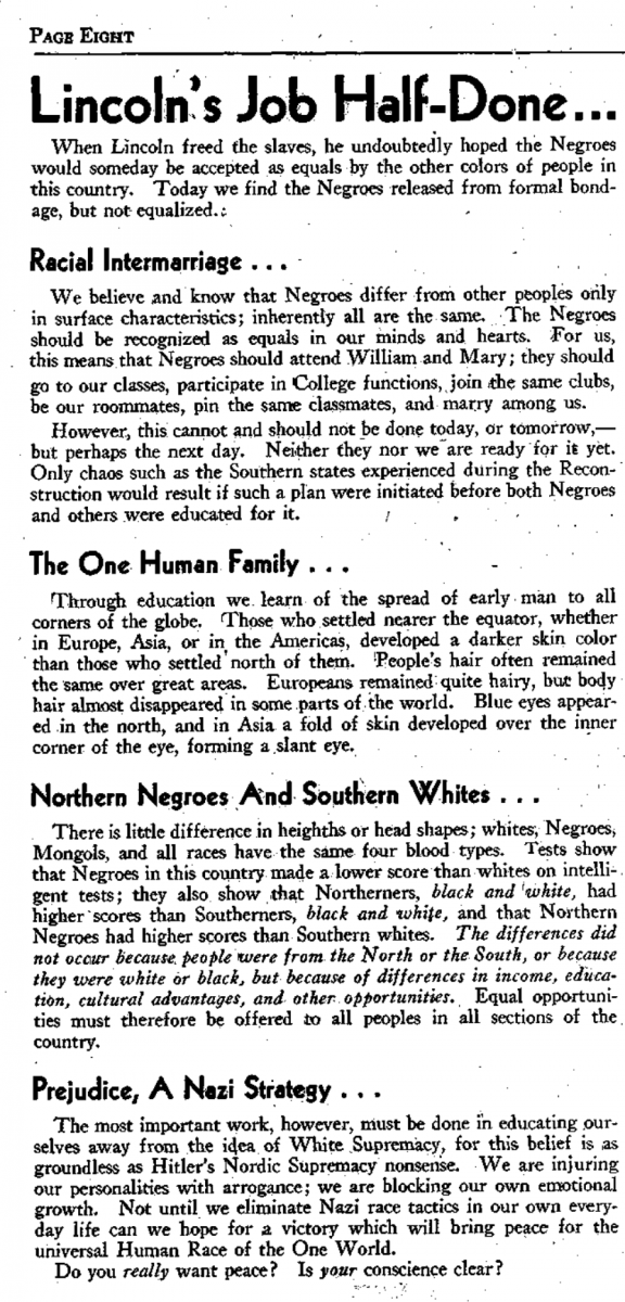 "Page 8 of the February 7, 1945 Flat Hat, featuring an editorial article from Kaemmerle titled, ""Lincoln's Job Half-Done..."" Her editorial begins, ""When Lincoln freed the slaves, he undoubtedly hoped the Negroes would someday be accepted as equals by the other colors of people in this country. Today we find the Negroes release from formal bondage, but not equalized...."""