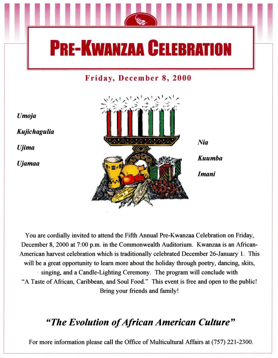 A flyer for the Office of Multicultural Affairs' annual Pre-Kwanzaa Celebration. The date is Friday, December 8, 2000. The flyer advertises African, Caribbean, and Soul food; poetry; dancing; and skits. The seven principles are typed in the middle of the page, surrounding a small illustration of a Kwanzaa Table decorated with the various symbols of the holiday.