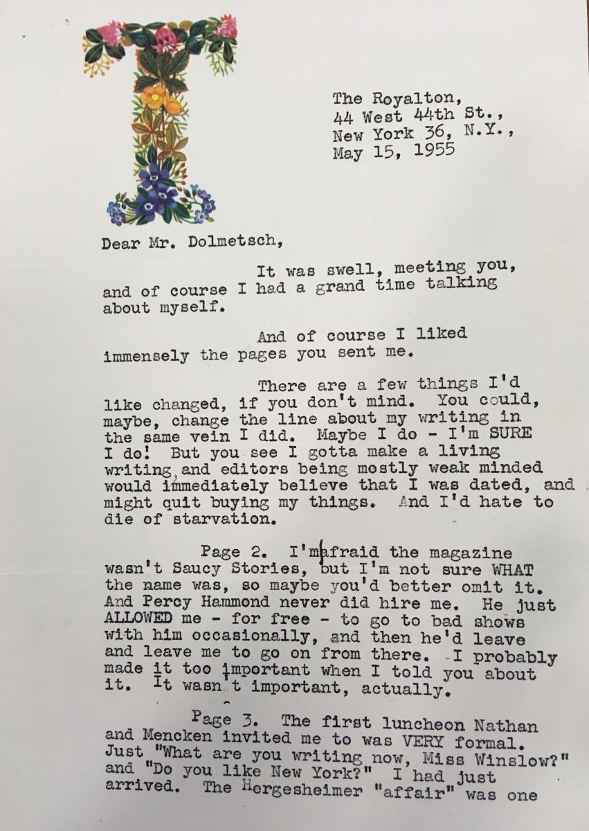 "Typed letter from Thyra Samter Winslow to Dr. Dolmetsch, dated May 15, 1955. Winslow's letterhead includes an ornate capital ""T"" in a floral pattern in the upper left corner of the page. In this letter, Winslow responds to a draft Dolmetsch sent her, providing her revisions and edits. The letter includes the quote from Winslow cited in the blog post."