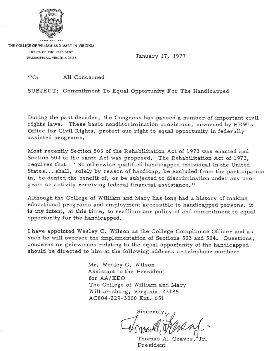 Digitized introductory letter to William & Mary's Plan for Affirmative Action for the Handicapped (1977), written and signed by President Thomas A. Graves. Graves expresses the university's commitment to providing equal opportunities to students, employees, and applicants with disabilities.