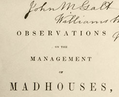 """Title page of """"Observations on the Management of Madhouses"""" with John M. Galt's signature."""