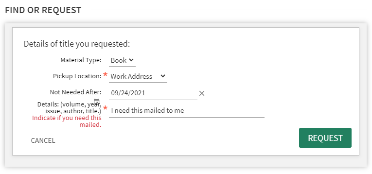 Request form in the Libraries Search Tool with fields for material type, address, and details including whether you need the item mailed.