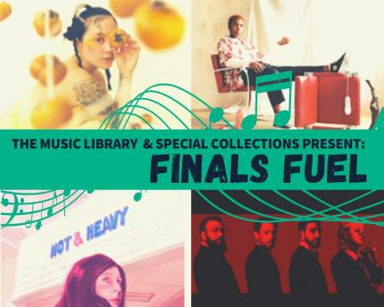 """Grid of four album covers with music notes and the words """"The Music Library and Special Collections Present Finals Fuel"""""""
