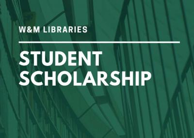 W&M Libraries Student Scholarship